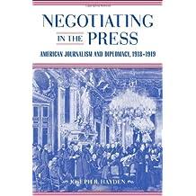 Negotiating in the Press (Media & Public Affairs)