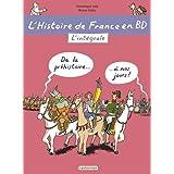 L'Histoire De France En Bd: L'Histoire De France En Bd/L'Integrale