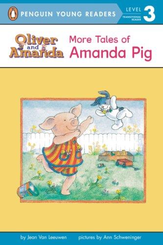 More Tales of Amanda Pig (Oliver and Amanda)の詳細を見る