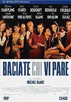 Baciate Chi Vi Pare [Italian Edition]