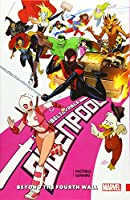 Gwenpool, the Unbelievable Vol. 4: Beyond the Fourth Wall (Unbelievable Gwenpool)
