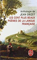 Les Cent Plus Beaux Poems De La Langue Francaise (Ldp Litterature)