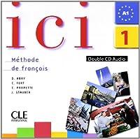 ICI 1 CD Audio Pour La Classe