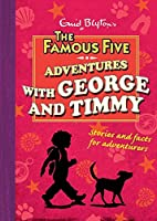 Just George: Adventures With George and Timmy