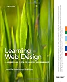 Learning Web Design: A Beginner's Guide to HTML, CSS, JavaScript, and Web Graphics by Jennifer Robbins(2012-08-24)