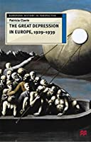 The Great Depression in Europe, 1929-1939 (European History in Perspective)