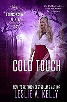 COLD TOUCH: Extrasensory Agents Book 2 by [Kelly, Leslie A.]