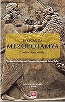 Eskicagda Mezopotamya; En Eski Caglardan Imparatorlugu'nun Yikilisina Kadar
