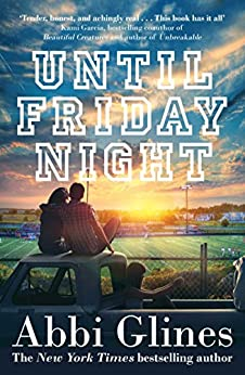 Until Friday Night by [Glines, Abbi]