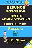 Resumos Notórios: Direito Administrativo Passo a Passo – Passo 2 – 2020