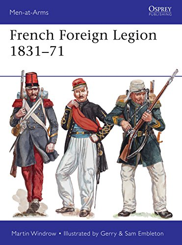 French Foreign Legion 1831–71 (Men-at-Arms Book 509) (English Edition)