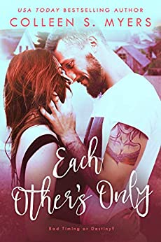 Each Other's Only (Hometown Heroes Book 2) by [Myers, Colleen S.]