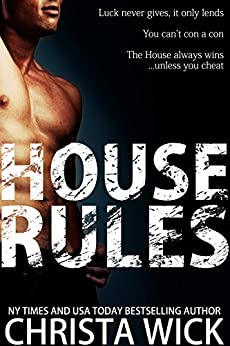 House Rules by [Wick, Christa]