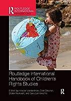 Routledge International Handbook of Children's Rights Studies (Routledge International Handbooks)