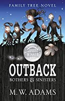 Family Tree Novel: OUTBACK Bothers & Sinisters