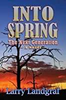 Into Spring: The Next Generation (Four Seasons)