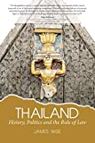 Thailand: History, Politics and the Rule of Law