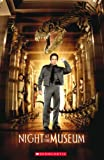 Night at the Museum (Scholastic Readers)