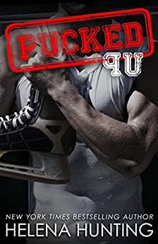 PUCKED Up (The PUCKED Series Book 2) by [Hunting, Helena]