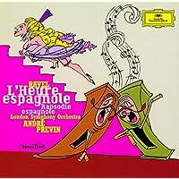 ラヴェル:歌劇「スペインの時」、スペイン狂詩曲