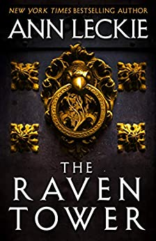 The Raven Tower by [Leckie, Ann]