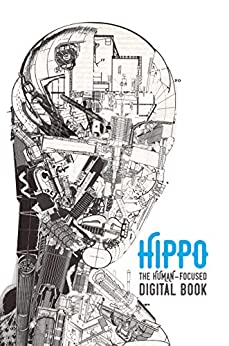 [Trainor, Pete]のHippo: The Human-Focused Digital Book (English Edition)