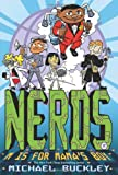 NERDS: M Is for Mama's Boy