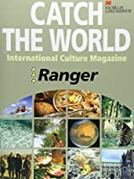 Catch the world Ranger―世界の「いま」を読む
