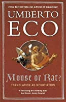 Mouse or Rat?: Translation as Negotiation
