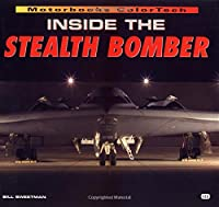 Inside the Stealth Bomber (Colortech Series)