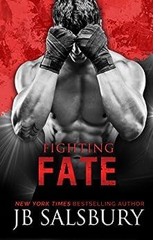 Fighting Fate (Fighting Series Book 7) by [Salsbury, JB]