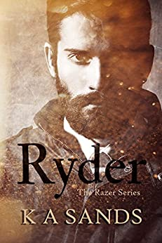 Ryder (Book #1.5, The Razer Series) by [Sands, K A]
