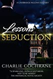 Lessons in Seduction (Cambridge Fellows)
