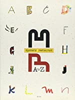 MYSTERIC RESTAURANT A to Z