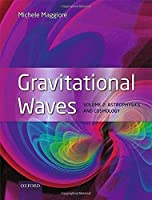 Gravitational Waves: Volume 2: Astrophysics and Cosmology【洋書】 [並行輸入品]