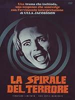 La Spirale Del Terrore (Ed. Limitata E Numerata) [Italian Edition]