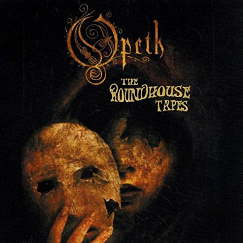 The Roundhouse Tapes / Opeth
