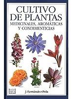 Cultivo de Plantas Medicinales Aromaticas y Condimenticias