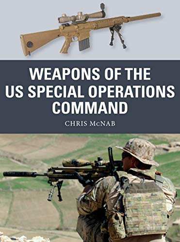 Weapons of the US Special Operations Command (English Edition)