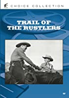 Trail of the Rustlers [DVD] [Import]