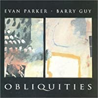 Obliquities by Barry Guy (1995-08-02)