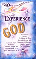 Experience of God: How 40 Well-Known Seekers Encounter the Sacred