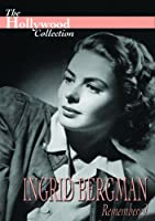 Hollywood Collection: Bergman, Ingrid - Remembered [DVD] [Import]