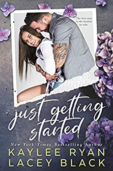 Just Getting Started (Fair Lakes Book 2) by [Ryan, Kaylee, Black, Lacey]