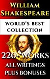 William Shakespeare Complete Works – World's Best Ultimate Collection - 220+ Plays, Sonnets, Poetry Incl. The Rare Apocryphal Plays - Plus Annotations, ... Biography [Illustrated] (English Edition) 画像