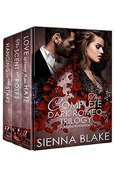 Dark Romeo Complete Trilogy Box Set: A Mafia Romance by [Blake, Sienna]