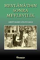 Mevl穗'dan Sonra Mevlevilik