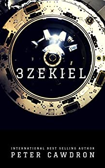 3zekiel (First Contact) by [Cawdron, Peter]