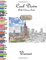 Cool Down [Color] - Adult Coloring Book: Warsaw