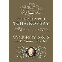Symphony No. 5 in E Minor: Op. 64 (Dover Miniature Music Scores)